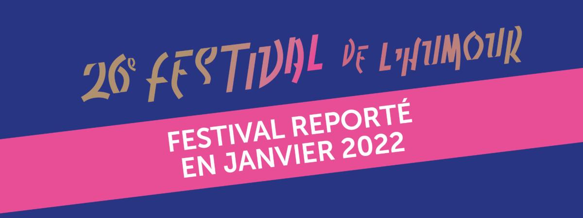 26ème Festival de l'Humour : rendez-vous en 2022…